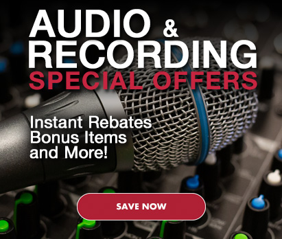 Audio & Recording Special Offers. Instant Rebates, Bonus Items and More! Click image to save now