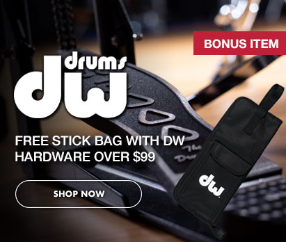 Image of DW pedal and stick bag with text DW Bonus Item. Free stick bag with DW hardware over $99. Click image to shop now
