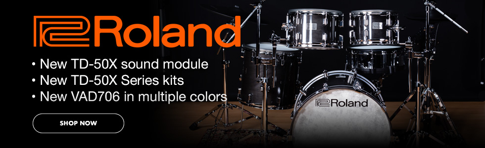 Roland. New TD-50X Sound Module, New TD-50X Drum Kits, New VAD706 in multiple colors