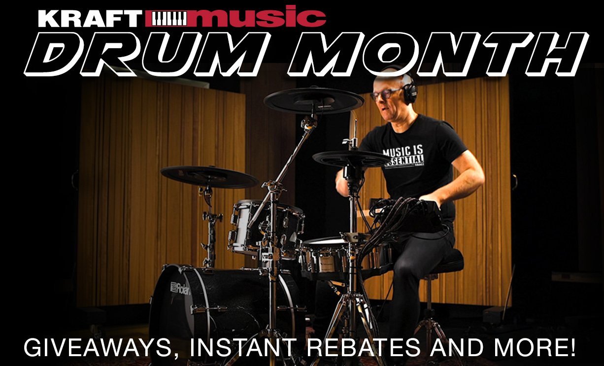Image of man playing Roland V-Drums with text: Kraft Music Drum Month. Giveaways, Instant Rebates, and More!