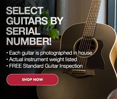 Select Guitars by Serial Number - Click Image to Shop Now