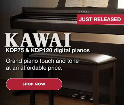 Image of Kawai KDP120 with text: Just released, Kawai KDP75 & KDP120 digital pianos. Grand piano touch and tone at an affordable price. Click image to shop now