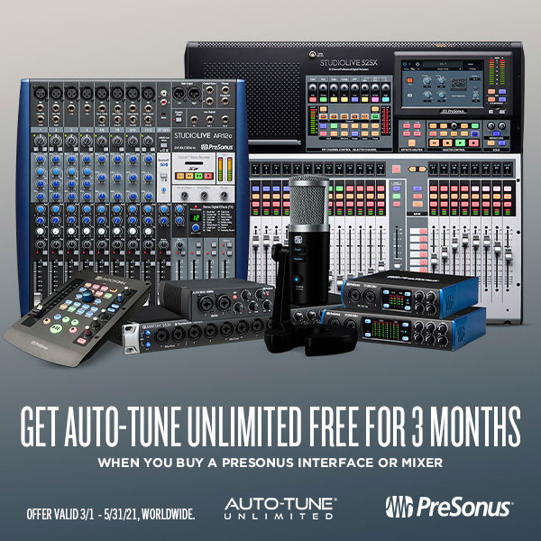 Image of PreSonus products with text: Get auto-tune unlimited free for 3 months when you buy a PreSonus interface or mixer. Offer Valid 3/1-5/31/21