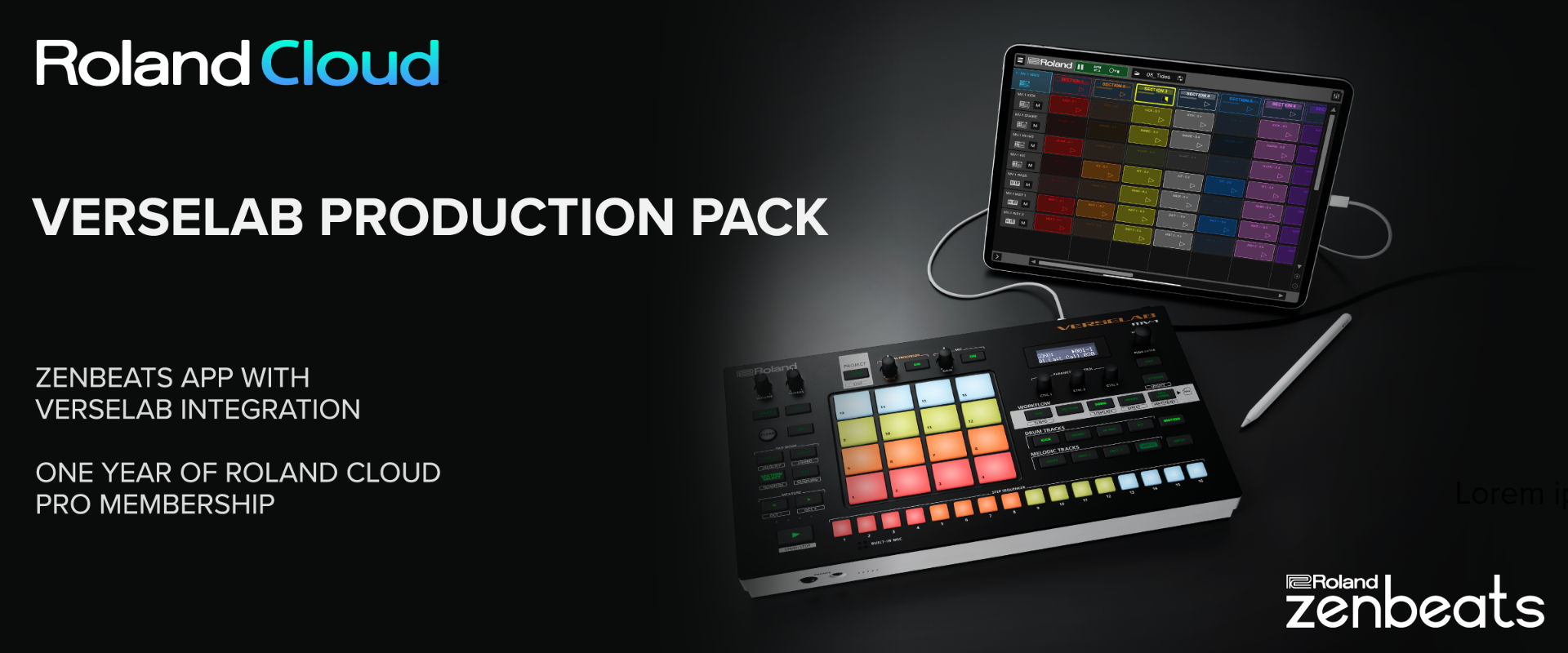 Image of MV-1 and iPad with text: Roland Cloud Verselab Prodution Pack. Zenbeats app with Verselab integration. One year of Roland Cloud Pro Membership
